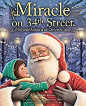 Miracle on 34th Street: Storybook Edition of the Heartwarming Christmas Classic for Children