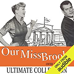 Our Miss Brooks: The Ultimate Collection - Over 180 Shows