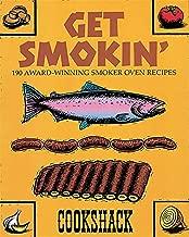 Get Smokin': 190 Award-winning Smoker Oven Recipes
