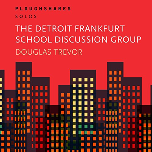 The Detroit Frankfurt School Discussion Group cover art