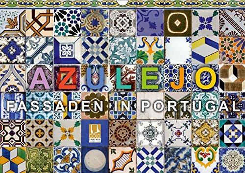 Azulejo-Fassaden in Portugal (Wandkalender 2019 DIN A3 quer): 12 typische Beispiele von Azulejo-Fassaden in Portugal (Monatskalender, 14 Seiten ) (CALVENDO Orte)