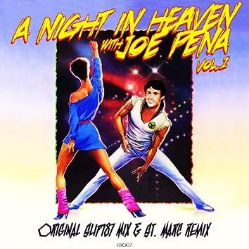 A Night In Heaven With Joe Pena