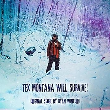 Tex Montana Will Survive! (Original Score)
