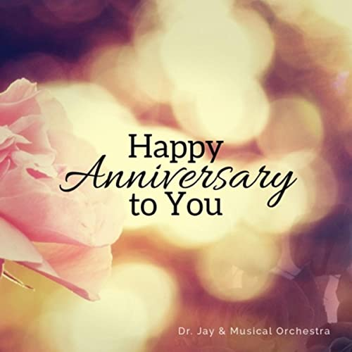 Happy Anniversary To You In Marathi By Dr Jay And Musical Orchestra