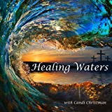 Healing Waters; healing for body, mind and soul. Swim into the heart of God and be wrapped up in His love. Explore His living waters and be cleansed by gentle rain. A Christian, guided meditation with soaking music, healing scriptures and nature sounds. by Christman Productions
