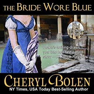 The Bride Wore Blue     Brides of Bath, Book 1              By:                                                                                                                                 Cheryl Bolen                               Narrated by:                                                                                                                                 Rosalind Ashford                      Length: 8 hrs and 47 mins     196 ratings     Overall 3.8