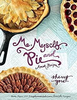 Me, Myself, and Pie (The Pinecraft Collection)
