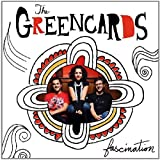 Songtexte von The Greencards - Fascination
