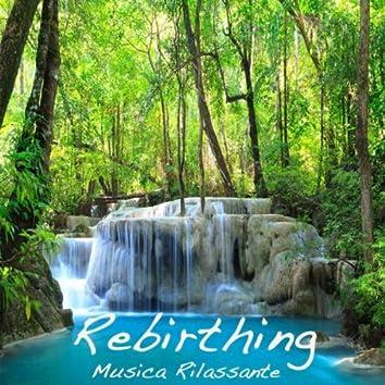 Rebirthing: Musica Rilassante