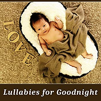 Lullabies for Goodnight – Classical Sounds for Sleep, Lullabies to Bed, Music for Sleep and Relaxation, Bach, Mozart for Little Baby