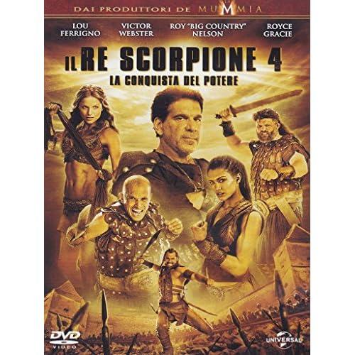 Il Re Scorpione 4 - La Conquista Del Potere