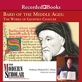 Bard of the Middle Ages - The Works of Geoffrey Chaucer     The Modern Scholar              By:                                                                                                                                 Prof. Michael Drout                               Narrated by:                                                                                                                                 Michael Drout                      Length: 8 hrs and 5 mins     156 ratings     Overall 4.6