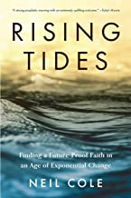 Rising Tides: Finding a Future-Proof Faith in an Age of Exponential Change (1) (Starling Initiatives Publication)