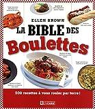 LA BIBLE DES BOULETTES