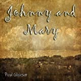 Johnny and Mary (Tribute Robert Palmer)