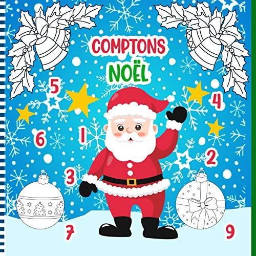 Comptons Noël: Un Jeu Amusant De Comptage De Nombres Les Enfants D'âge Préscolaire Et Les Tout-Petits Et La Maternelle - Avec Des Personnages De Noël
