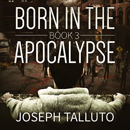 Born in the Apocalypse Book 3: Jericho cover art