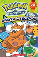 Pokemon Comic Storybook 2: Wrath of the Legends (Pokemon BW Rival Destinies)