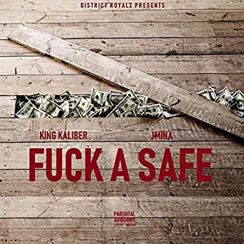 Fuck a Safe (feat. Jmina)