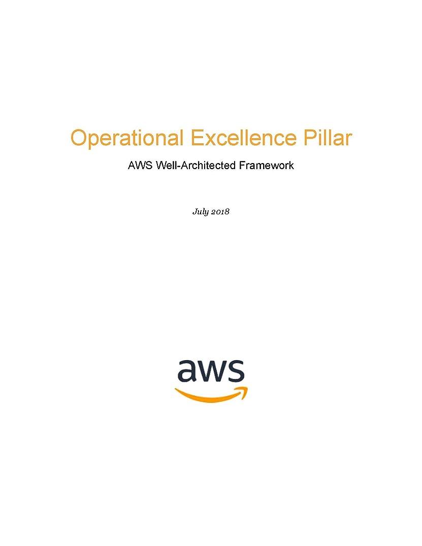 恐ろしい虚弱格納Operational Excellence Pillar: AWS Well-Architected Framework (AWS Whitepaper) (English Edition)