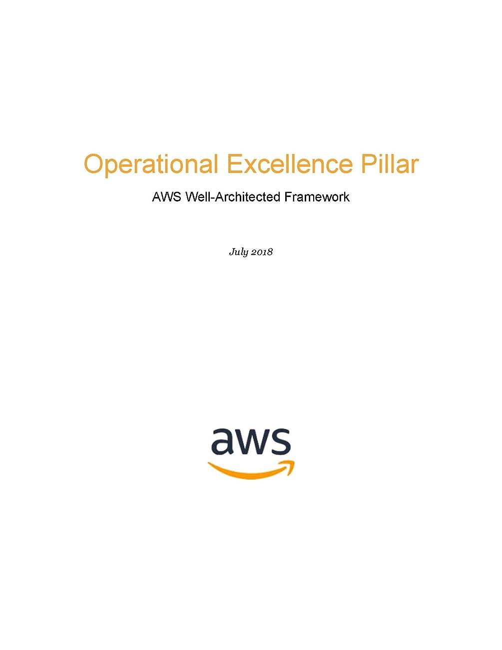 予約サイドボードグレードOperational Excellence Pillar: AWS Well-Architected Framework (AWS Whitepaper) (English Edition)