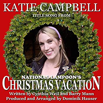"""Christmas Vacation (Title song from the film  score for  """"National Lampoon's Christmas Vacation"""")"""