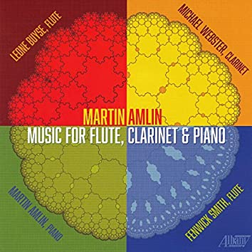 Martin Amlin: Music for Flute, Clarinet & Piano