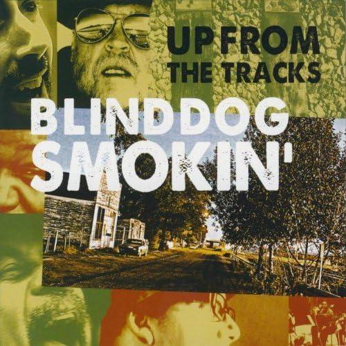 Blinddog Smokin'