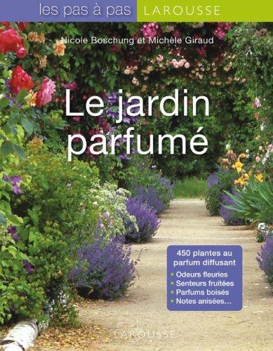 Le Jardin parfumé