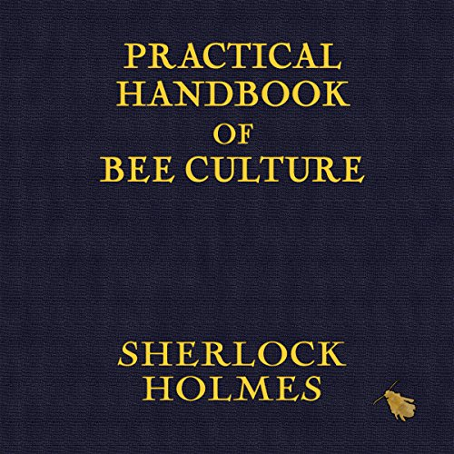 Practical Handbook of Bee Culture cover art