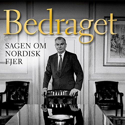 Bedraget: Sagen om Nordisk Fjer audiobook cover art