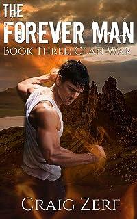 The Forever Man: Book 3: Clan War -  a post apocalyptic, urban fantasy.
