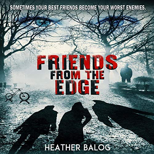 Friends from the Edge audiobook cover art