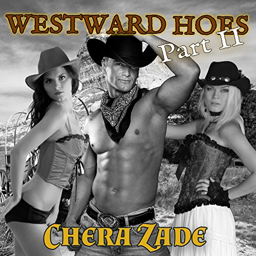 Westward Hoes - Part II: Railed on the Oregon Trail audiobook cover art