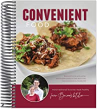 Convenient Food: More Traditional Favorites Made Healthy from Briana's Kitchen