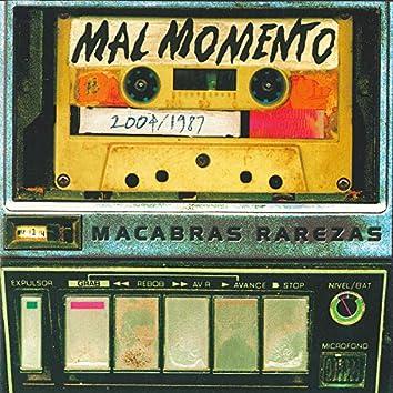 Macabras Rarezas (Retrospectiva 2004/1987)
