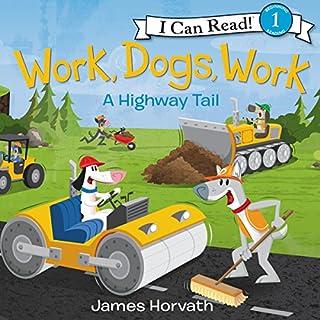Work, Dogs, Work audiobook cover art