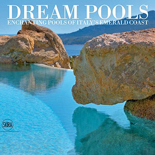 Dream Pools: Enchanting Pools of Italy's Emerald Coast