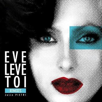 Eve lève toi (Remixes)