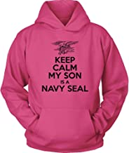 Navy Hoodie - Keep Calm My Son is a Navy Seal - US Navy Father Hoodie - Navy Seal Mom Shirt - My Son is a Sailor