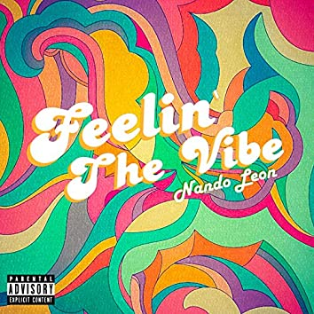 Feelin' The Vibe