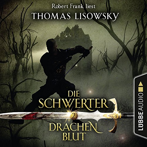 Drachenblut (Die Schwerter 2) Titelbild