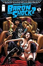 Whatever Happened To Baron Von Shock? #1 (Rob Zombie)