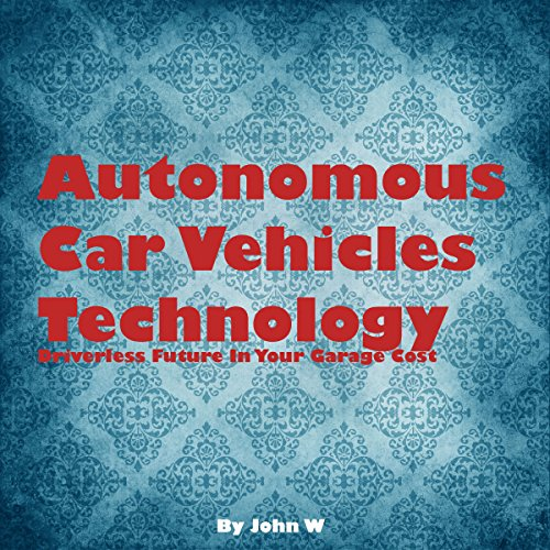 Autonomous Car Vehicles Technology cover art
