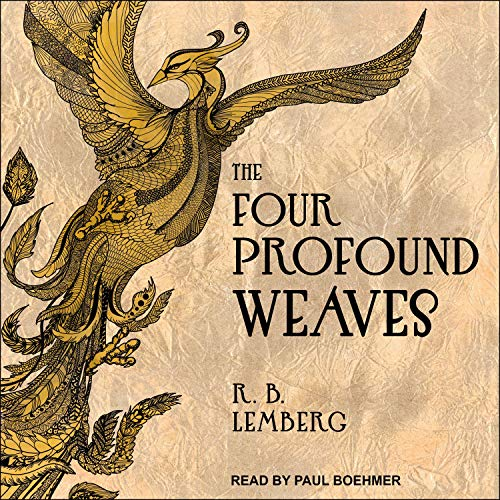 The Four Profound Weaves Audiobook By R.B. Lemberg cover art