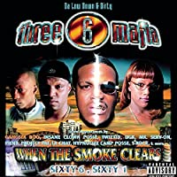 When The Smoke Clears by Three 6 Mafia (2000-06-13)