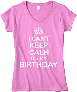 Cybertela Women's I Can't Keep Calm It's My Birthday Fitted V-Neck T-Shirt