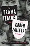 Image of The Drama Teacher: A Novel