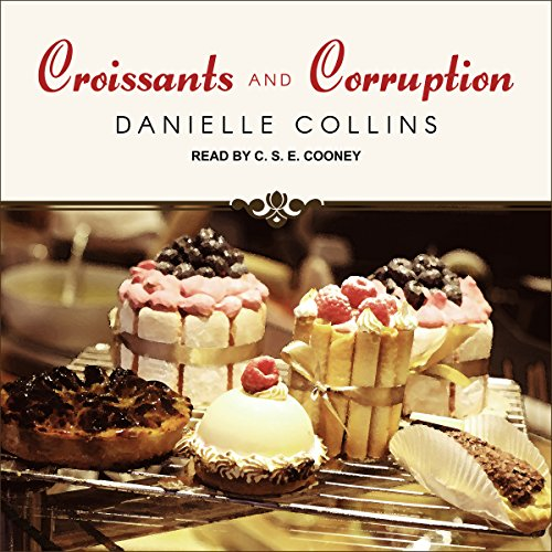 Croissants and Corruption audiobook cover art