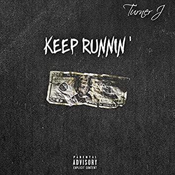 Keep Runnin'